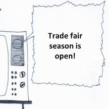 Trade fair Season is open